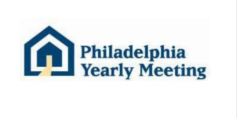 Philadelphia             Yearly Meeting